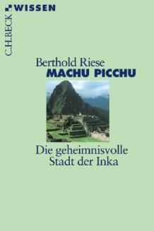 buch_die_geheimnisvolle_stadt_der_inka_berthold_riese
