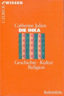 buch_die_inka_geschichte_kultur_religion_catherine_julien