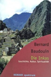 buch_die_inkas_geschichte_kultur_spiritualitaet_bernard_baudouin